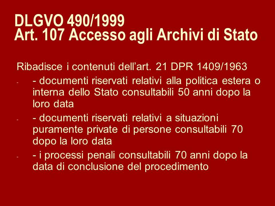 DLGVO 490/1999 Art. 107 Accesso agli Archivi di Stato