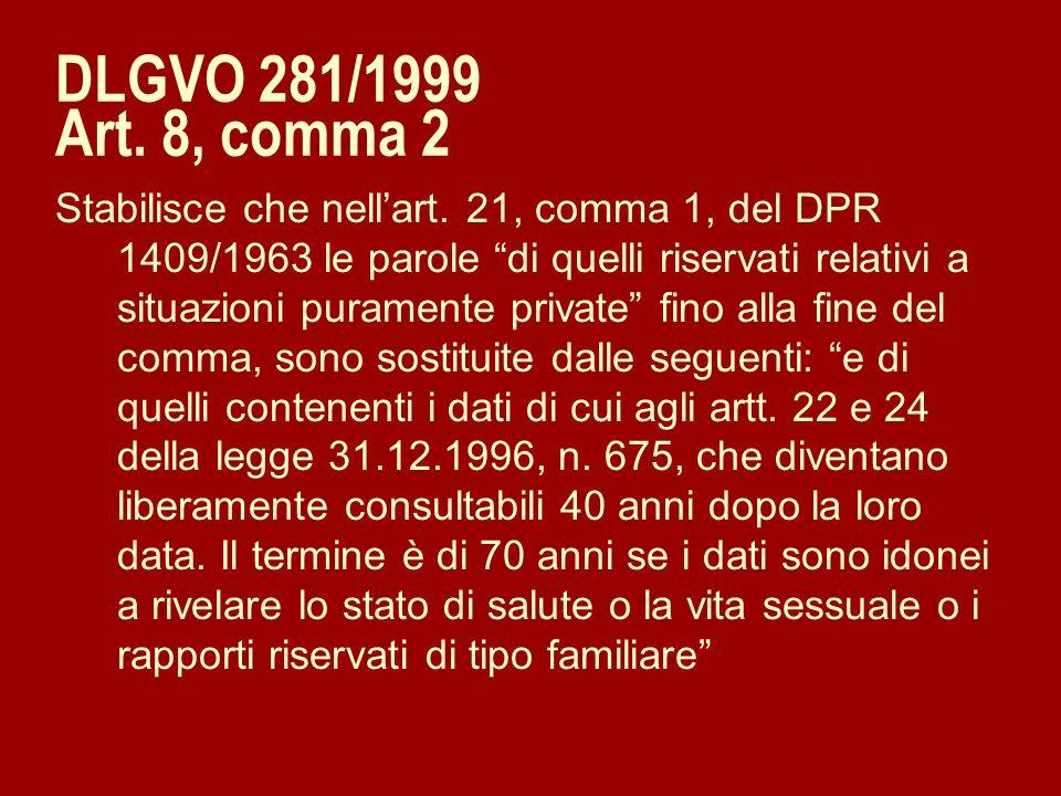 DLGVO 281/1999 Art. 8, comma 2