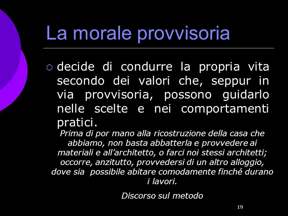 La morale provvisoria