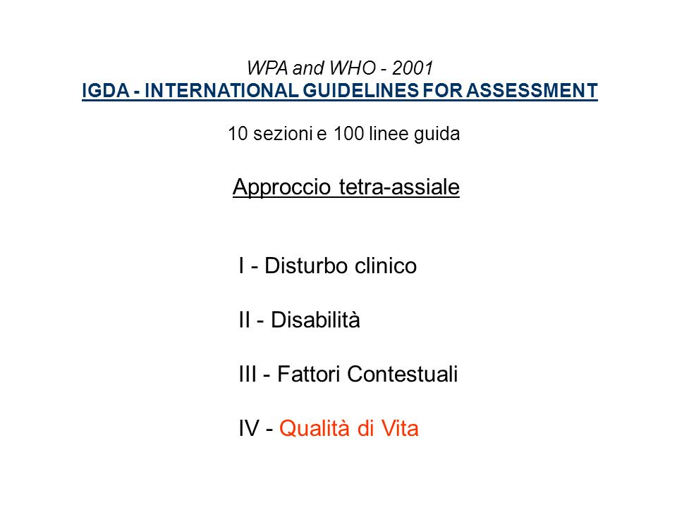 IGDA - INTERNATIONAL GUIDELINES FOR ASSESSMENT