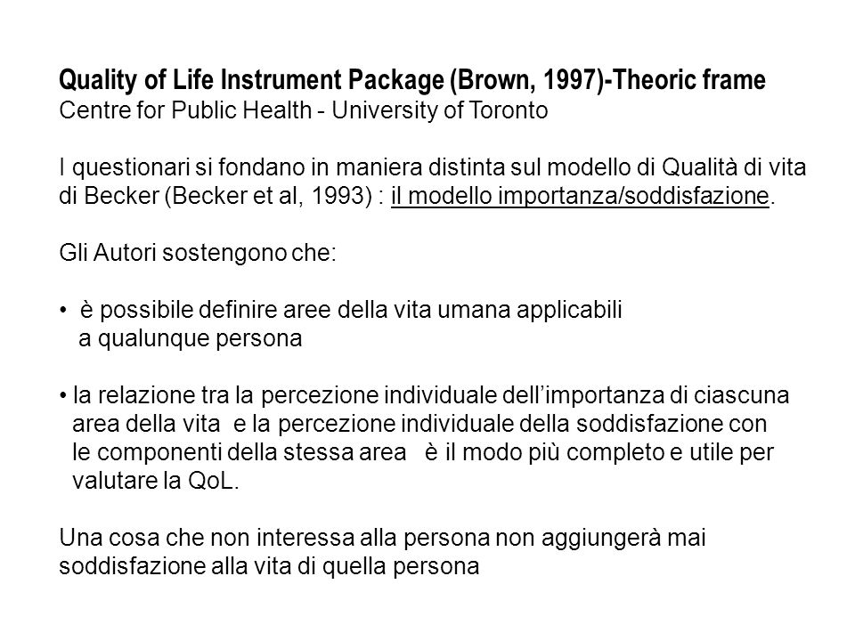 Quality of Life Instrument Package (Brown, 1997)-Theoric frame