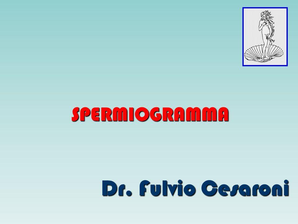 SPERMIOGRAMMA Dr. Fulvio Cesaroni