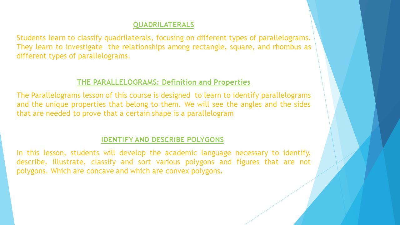 THE PARALLELOGRAMS: Definition and Properties