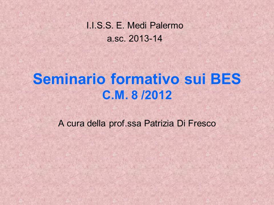 Seminario formativo sui BES C.M. 8 /2012