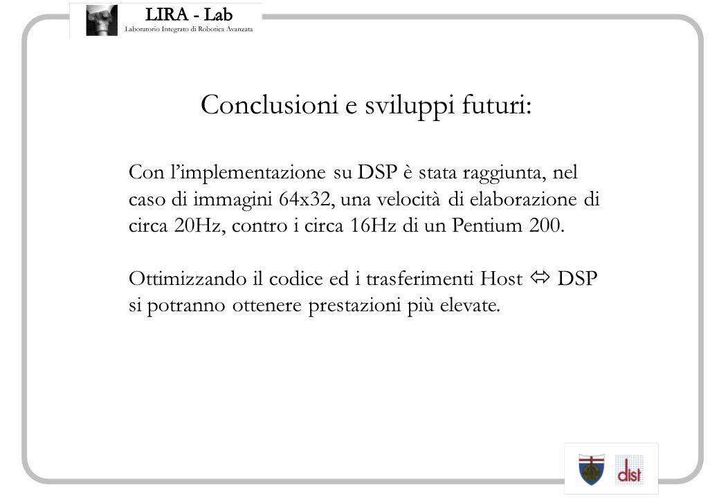 Conclusioni e sviluppi futuri: