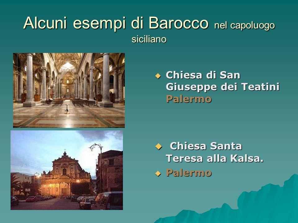 Alcuni esempi di Barocco nel capoluogo siciliano