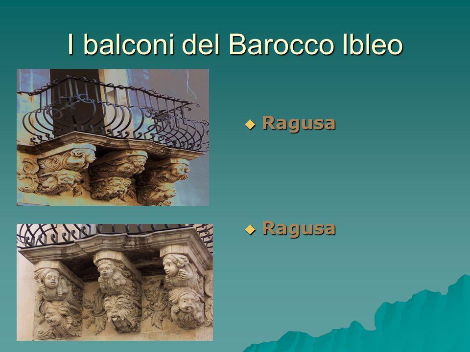 I balconi del Barocco Ibleo