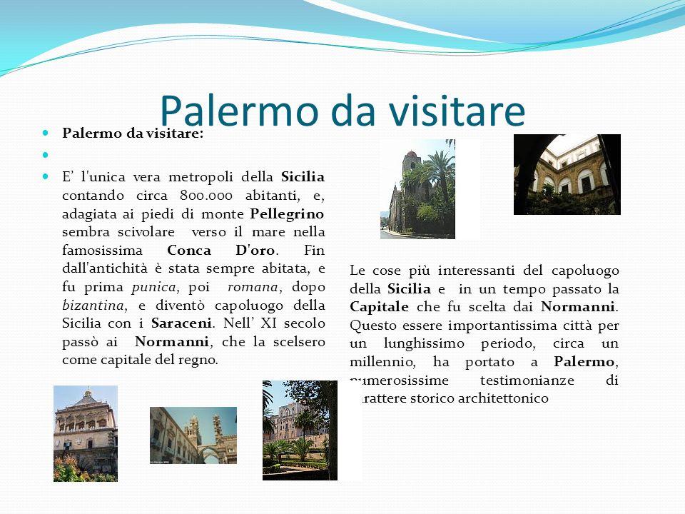 Palermo da visitare Palermo da visitare: