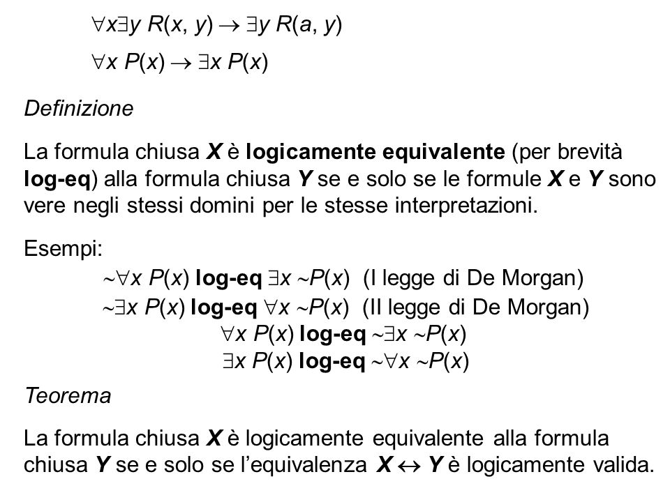 x P(x) log-eq x P(x) (I legge di De Morgan)