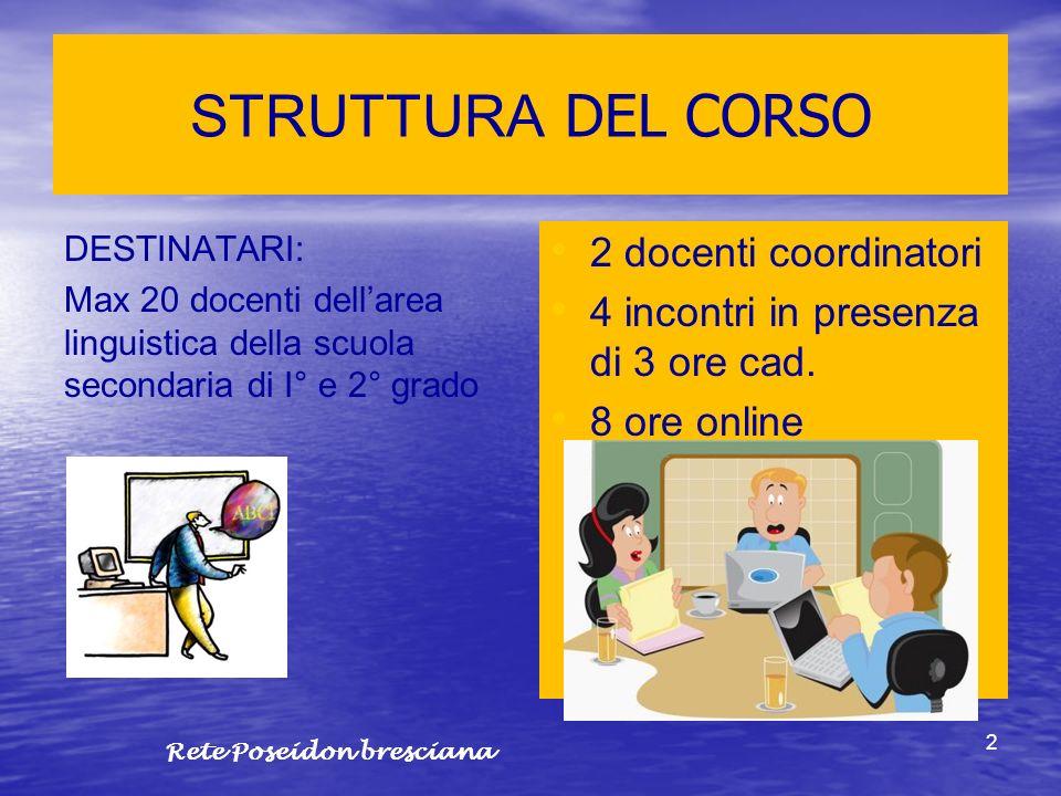 STRUTTURA DEL CORSO 2 docenti coordinatori