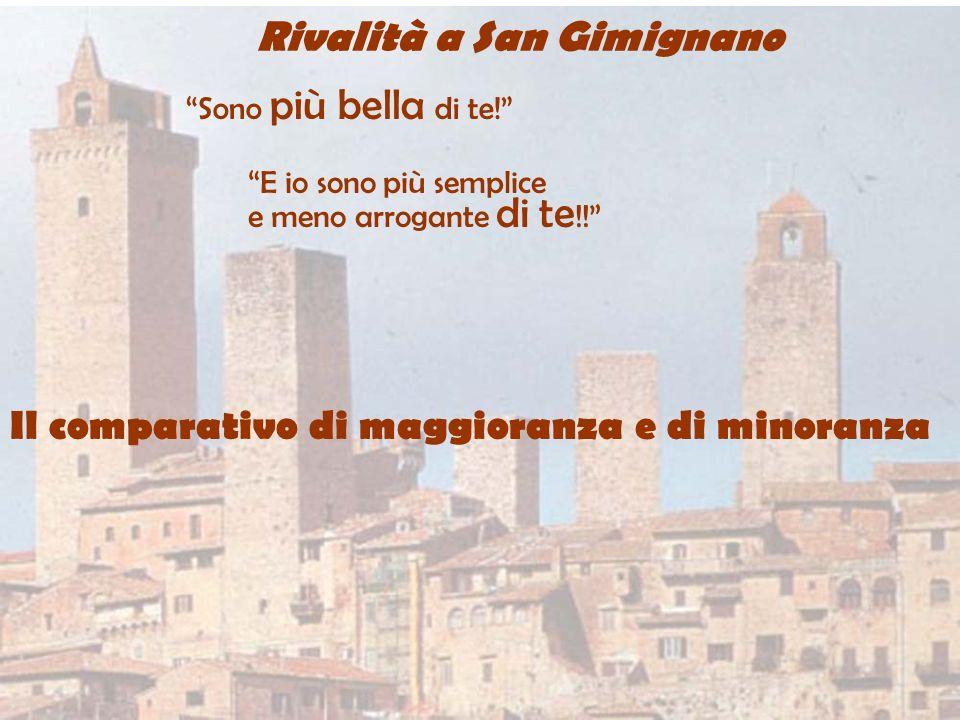 Rivalità a San Gimignano