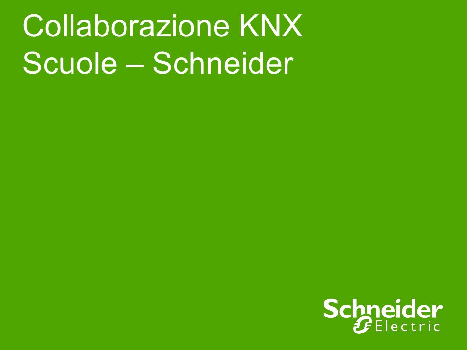 Collaborazione KNX Scuole – Schneider