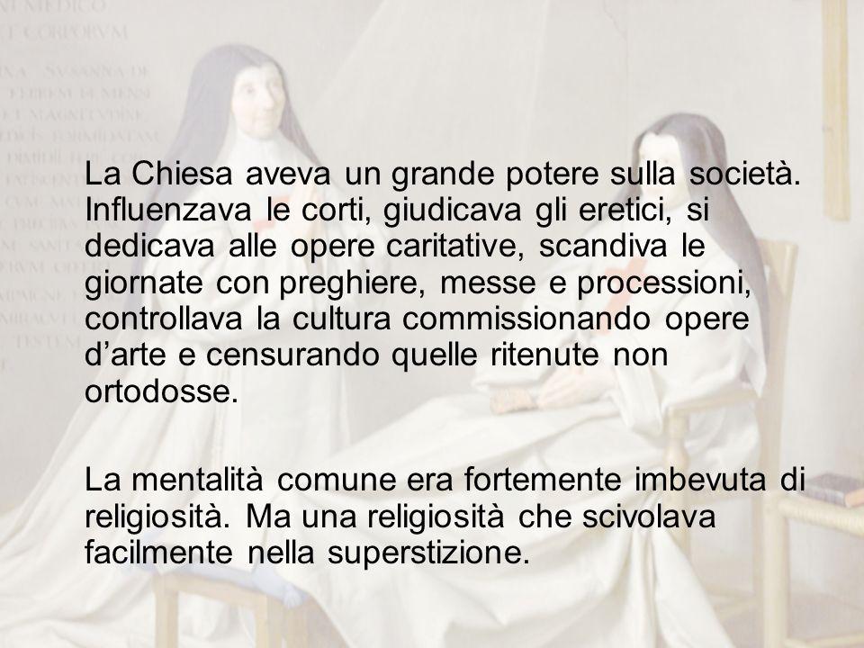 La Chiesa aveva un grande potere sulla società