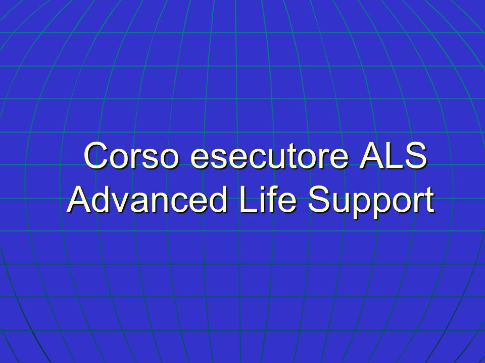 Corso esecutore ALS Advanced Life Support