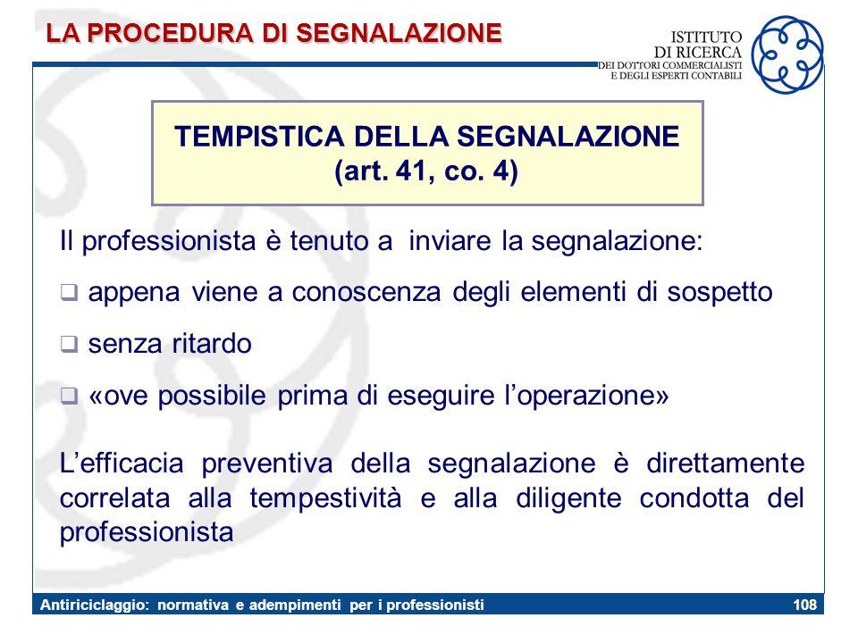 TEMPISTICA DELLA SEGNALAZIONE