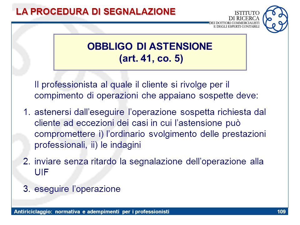 OBBLIGO DI ASTENSIONE (art. 41, co. 5)