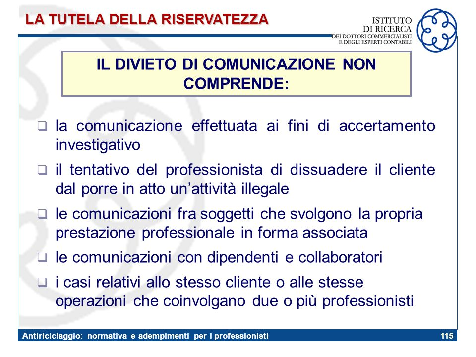 IL DIVIETO DI COMUNICAZIONE NON COMPRENDE: