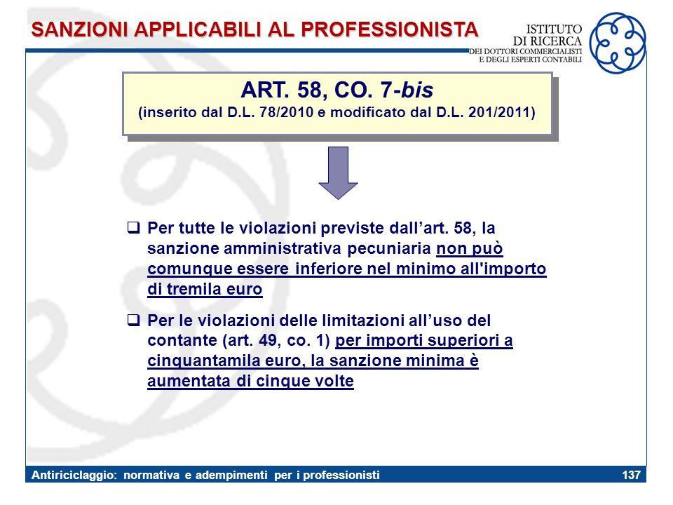 (inserito dal D.L. 78/2010 e modificato dal D.L. 201/2011)