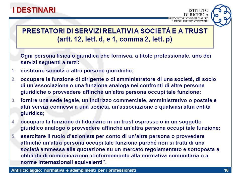 I DESTINARI PRESTATORI DI SERVIZI RELATIVI A SOCIETÀ E A TRUST