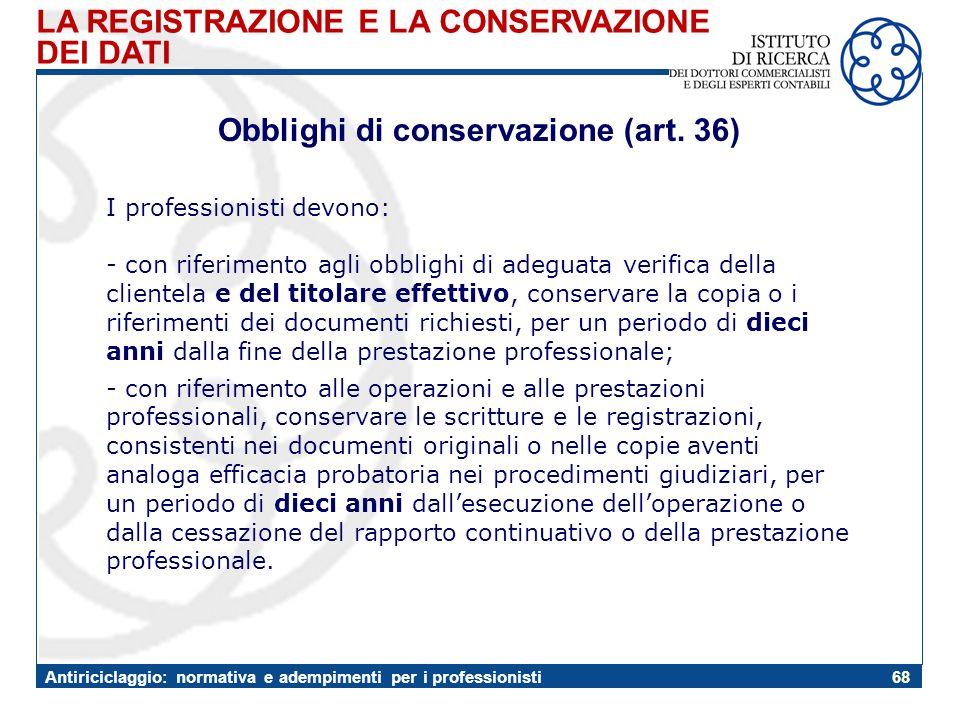 Obblighi di conservazione (art. 36)
