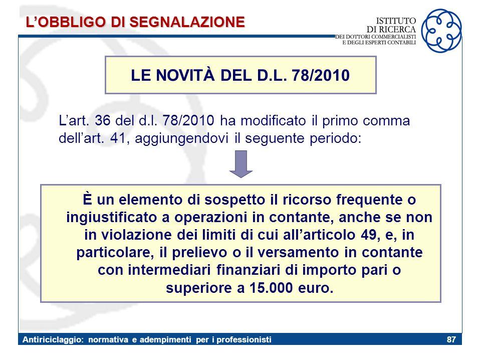 LE NOVITÀ DEL D.L. 78/2010 L'OBBLIGO DI SEGNALAZIONE