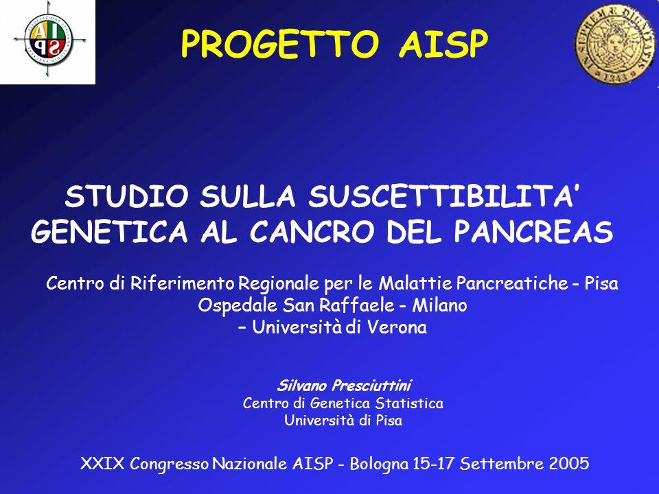 STUDIO SULLA SUSCETTIBILITA' GENETICA AL CANCRO DEL PANCREAS