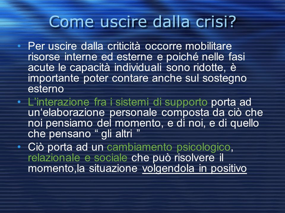 Come uscire dalla crisi