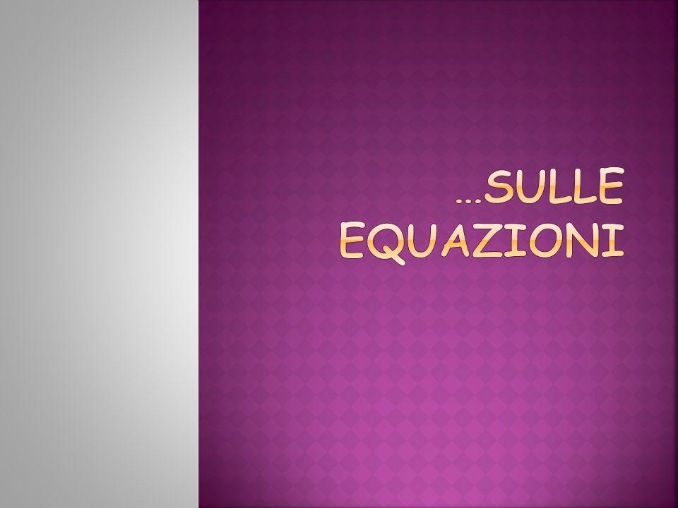 …sulle equazioni