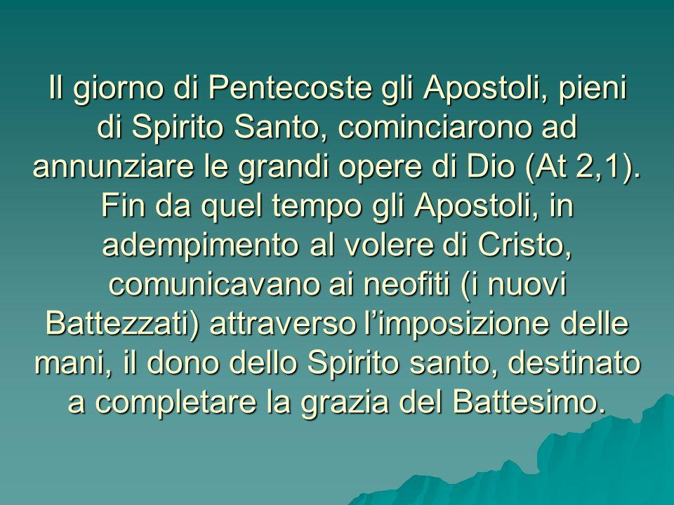 Il giorno di Pentecoste gli Apostoli, pieni di Spirito Santo, cominciarono ad annunziare le grandi opere di Dio (At 2,1).