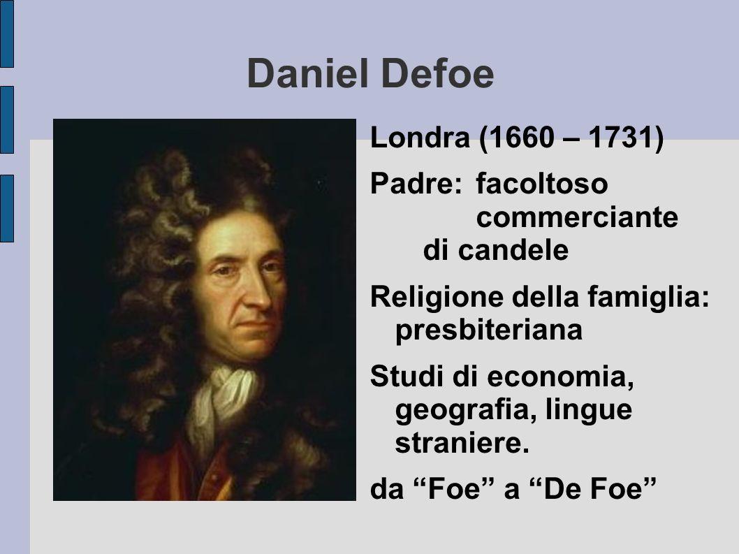Daniel Defoe Londra (1660 – 1731)