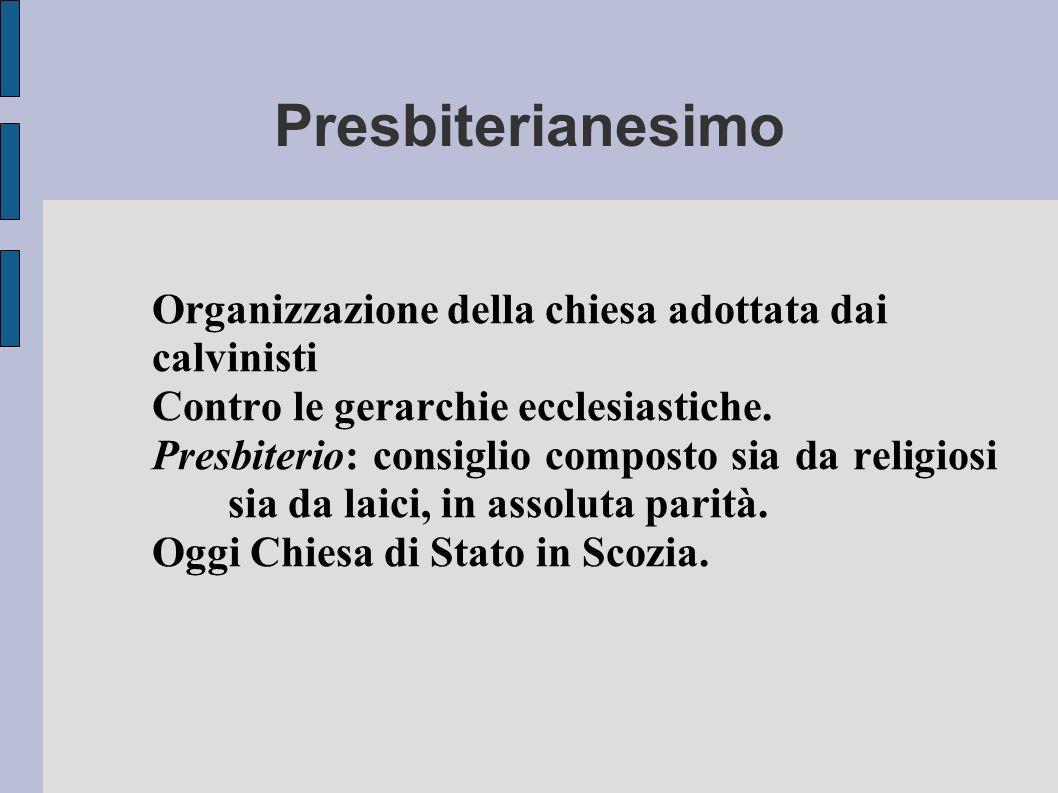 Presbiterianesimo Organizzazione della chiesa adottata dai calvinisti
