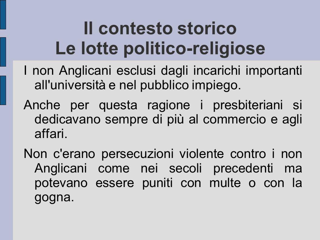 Il contesto storico Le lotte politico-religiose