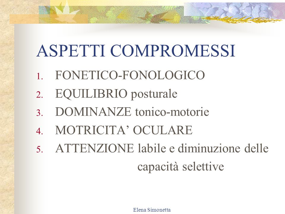 ASPETTI COMPROMESSI FONETICO-FONOLOGICO EQUILIBRIO posturale