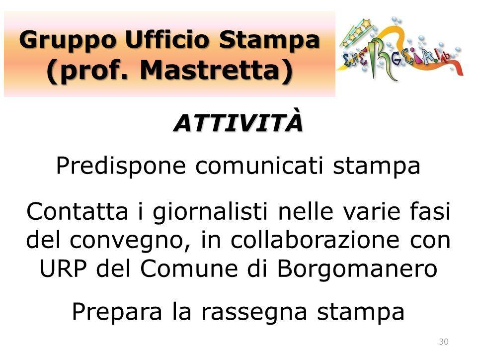(prof. Mastretta) Gruppo Ufficio Stampa ATTIVITÀ