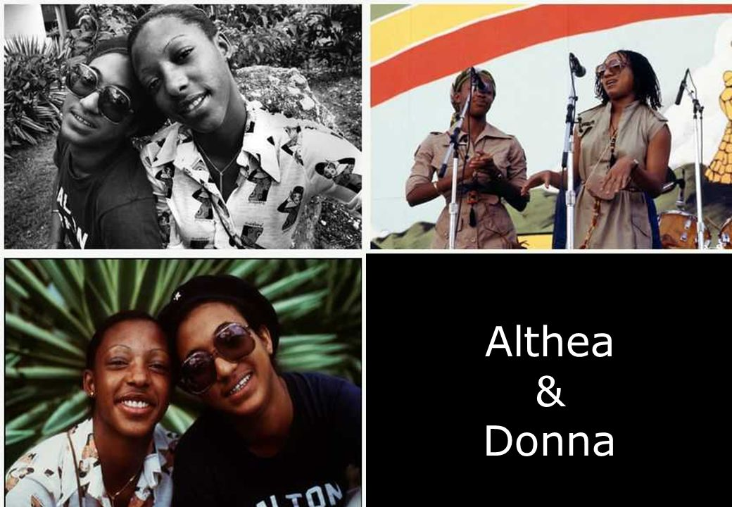 Althea e Donna Althea & Donna