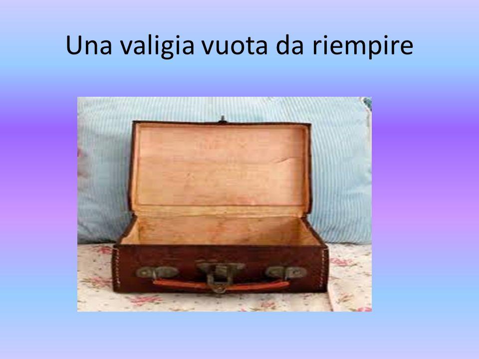 Una valigia vuota da riempire