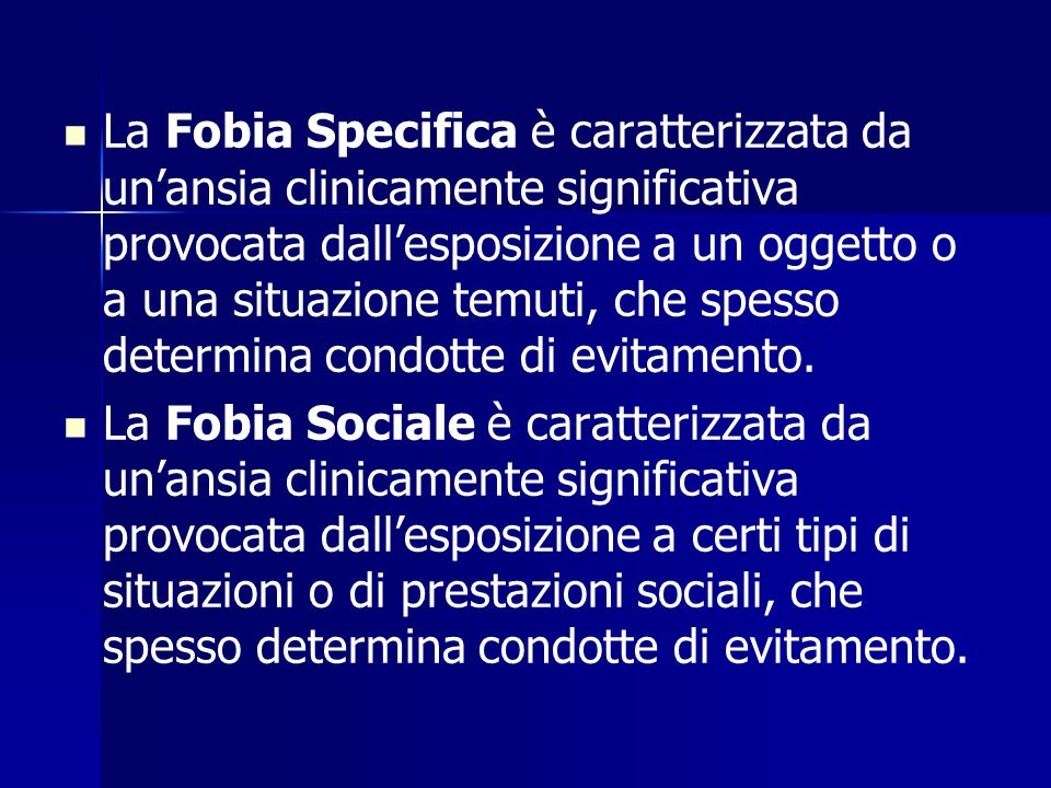 La Fobia Specifica è caratterizzata da un'ansia clinicamente significativa provocata dall'esposizione a un oggetto o a una situazione temuti, che spesso determina condotte di evitamento.