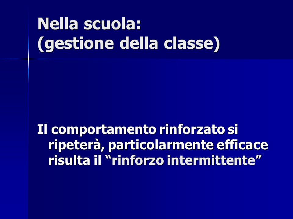 Nella scuola: (gestione della classe)