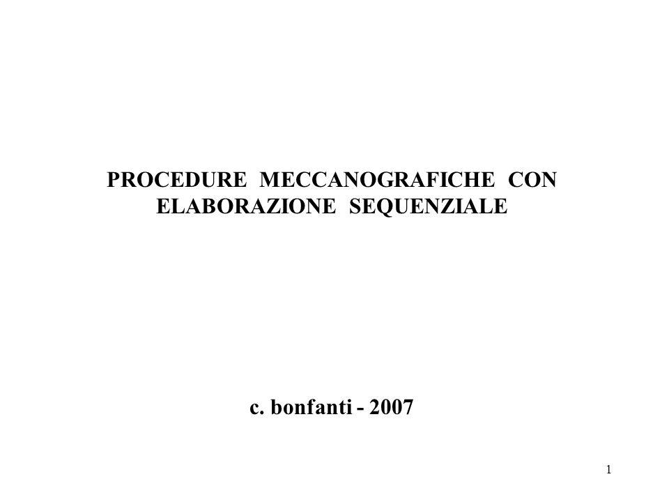 PROCEDURE MECCANOGRAFICHE CON ELABORAZIONE SEQUENZIALE