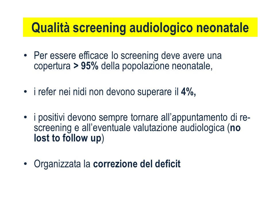 Qualità screening audiologico neonatale