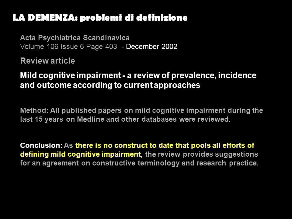 LA DEMENZA: problemi di definizione
