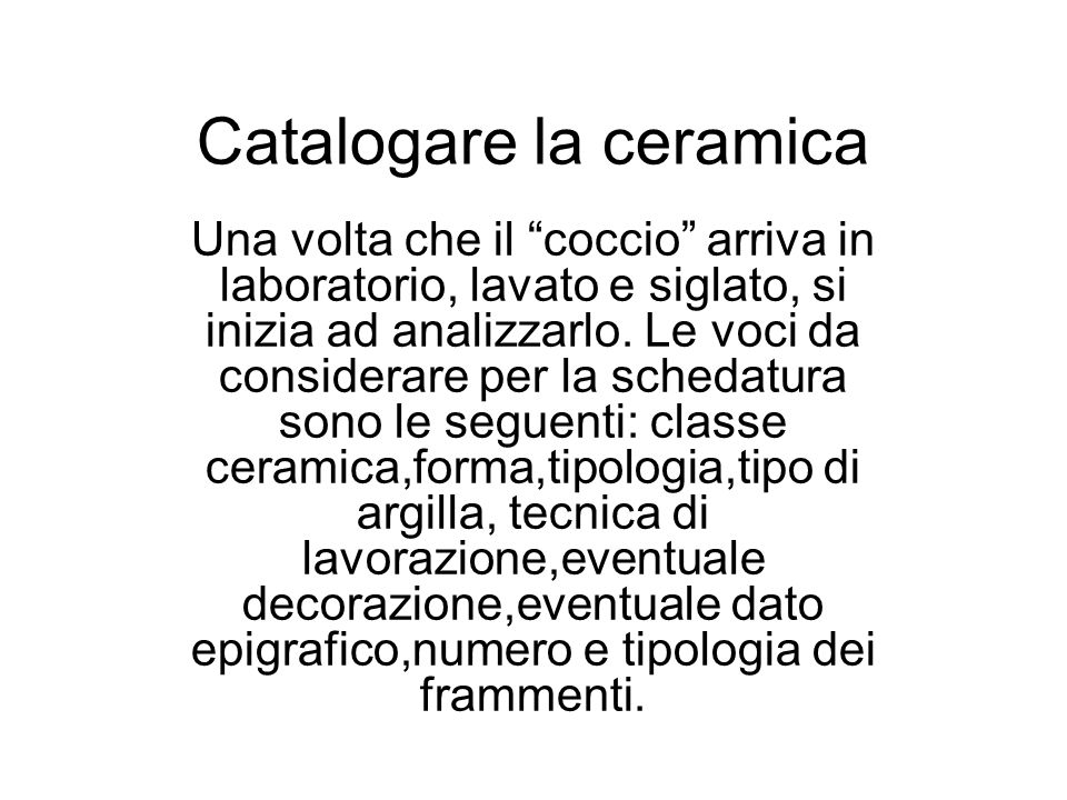 Catalogare la ceramica
