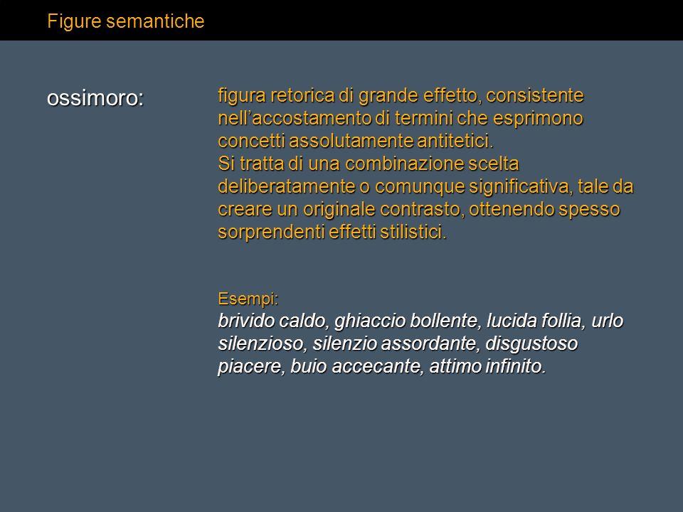 ossimoro: Figure semantiche