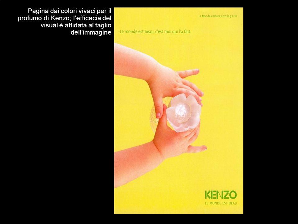 Pagina dai colori vivaci per il profumo di Kenzo; l'efficacia del visual è affidata al taglio dell'immagine