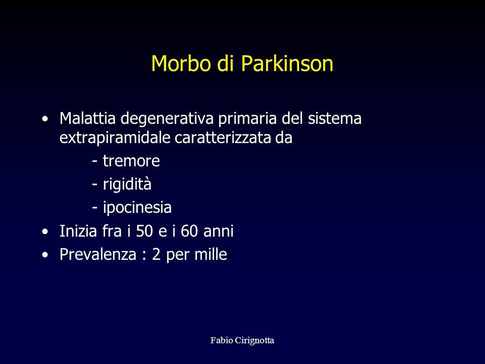 Morbo di Parkinson Malattia degenerativa primaria del sistema extrapiramidale caratterizzata da. - tremore.
