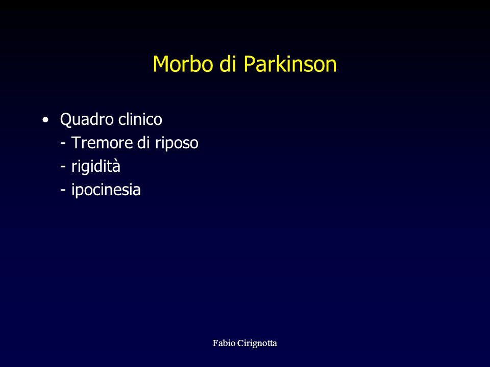 Morbo di Parkinson Quadro clinico - Tremore di riposo - rigidità