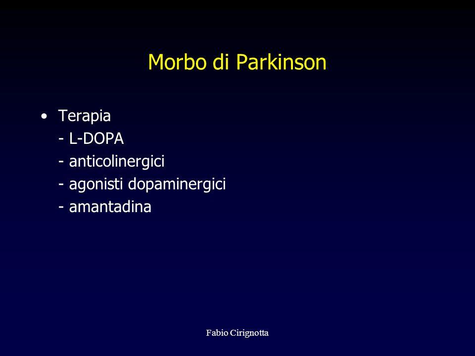 Morbo di Parkinson Terapia - L-DOPA - anticolinergici