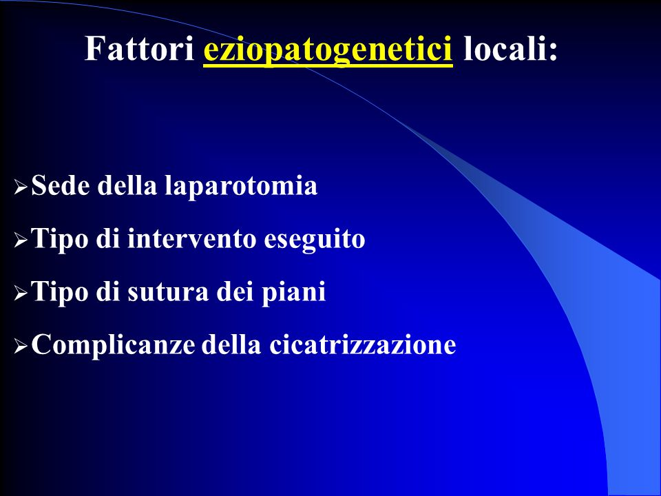 Fattori eziopatogenetici locali: