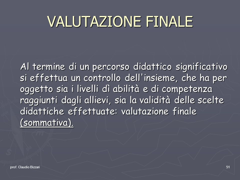 VALUTAZIONE FINALE