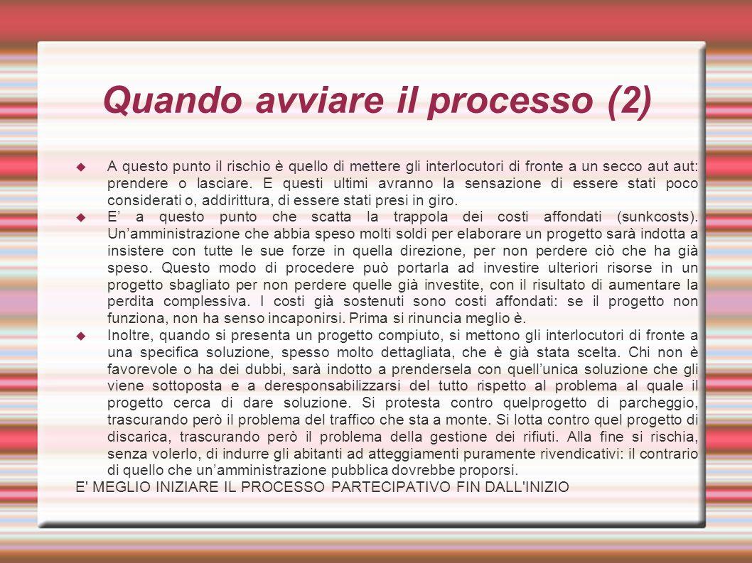 Quando avviare il processo (2)